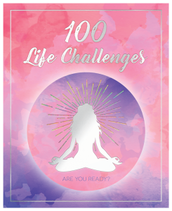 100 Life Challenges: Are You Ready?