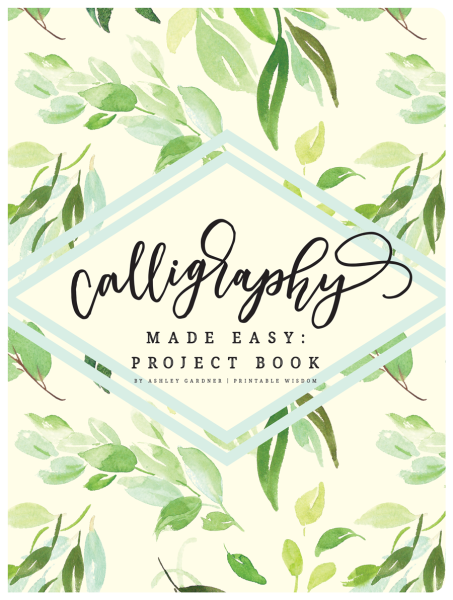Calligraphy Made Easy: Project Book Cover