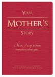 Your Mother's Story