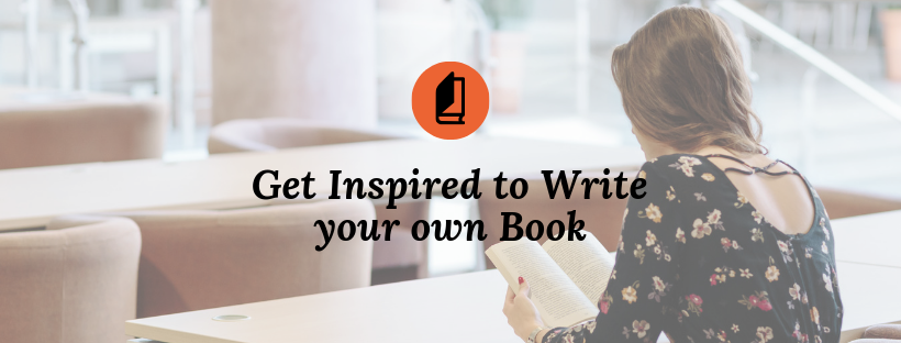 Get Inspired to Write your own Book